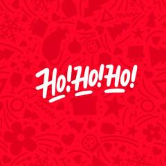 Ho ho ho. Hand drawn lettering phrase. Christmas theme. Design element for poster, banner, card, flyer. Vector illustration