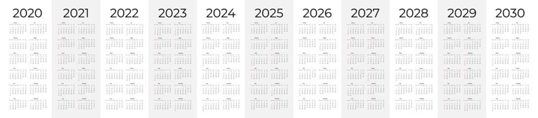 Calendar template set for 2020, 2021, 2022, 2023, 2024, 2025, 2026, 2027, 2028, 2029 and 2030 years. Week starts on Monday. Simple editable vertical vector calender Wall mural