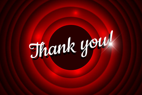 Thank you handwrite title on movie ending red circle waves screen background. Old cinema promotion announcement vector retro scene poster template illustration