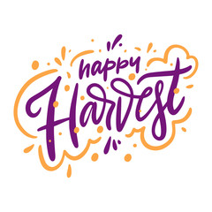 Happy Harvest sign hand drawn vector lettering. Isolated on white background.