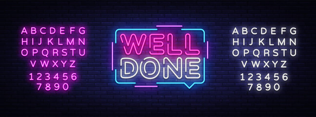 Well Done neon text vector design template. Well Done neon logo, light banner design element colorful modern design trend, night bright advertising, bright sign. Vector. Editing text neon sign