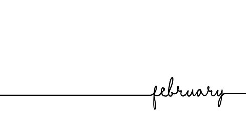 Deurstickers Positive Typography February - continuous one black line with word. Minimalistic drawing of phrase illustration