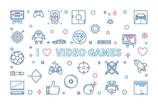 I Love Video Games outline creative banner. Vector concept illustration for gamers