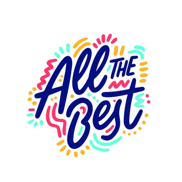 All the best card. Typography, Lettering, Handwritten, vector for greeting. Modern brush calligraphy Handwritten phrase of All the best.