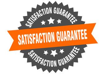 satisfaction guarantee sign. satisfaction guarantee orange-black circular band label