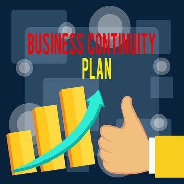 Writing note showing Business Continuity Plan. Business concept for creating systems prevention deal potential threats Thumb Up Good Performance Success Escalating Bar Graph Ascending Arrow