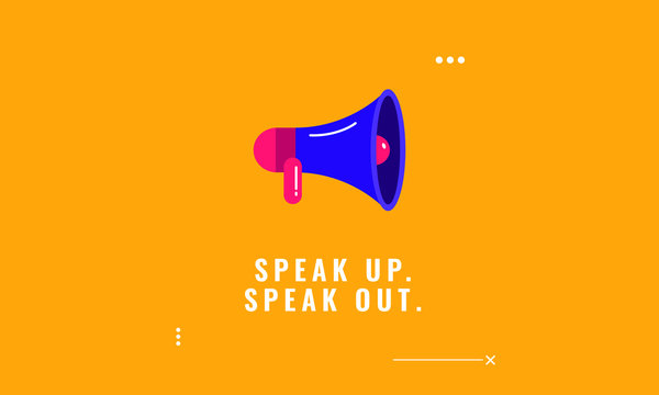 Speak up speak out quote poster with megaphone