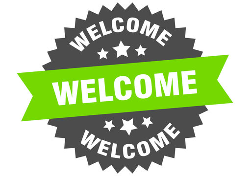 welcome sign. welcome green-black circular band label