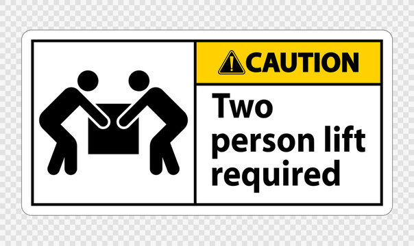 Two person lift required Symbol Sign Isolate on transparent Background,Vector Illustration