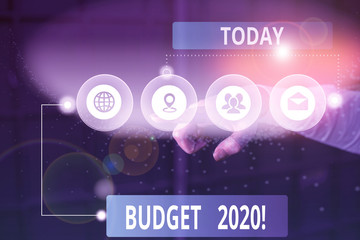 Handwriting text Budget 2020. Conceptual photo estimate of income and expenditure for next or...