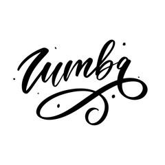 Zumba letter lettering calligraphy dance vector brush