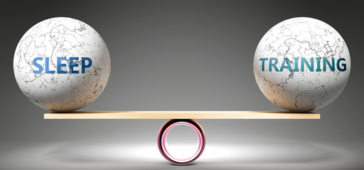 Sleep and training in balance - pictured as balanced balls on scale that symbolize harmony and equity between Sleep and training that is good and beneficial., 3d illustration