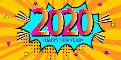 Fotobehang Pop Art 2020 New Year Comic speech bubble in retro. Pop art style on sunburst background. Vector illustration for banner, greetings card, flyers, invitation, posters, brochure, calendars