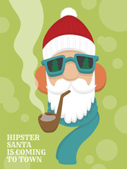 Flat vector cartoon of hipster Santa Claus with fluffy beanie, blue sunglasses, orange earmuffs, blue scarf, and pipe with smoke on light green background. Text reads Hipster Santa is Coming To Town.