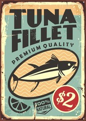 Wall Mural - Tuna fillet premium quality seafood. Canned tuna fish steak vintage tin sign. Food vector illustration.