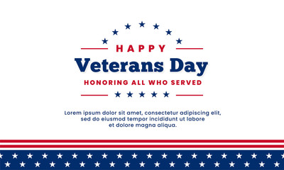 Happy Veterans Day honoring all who served simple clean poster background template design with usa america flag decoration element vector illustration