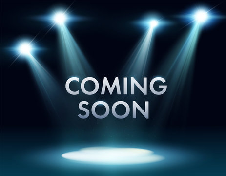 Coming soon stage illuminated with light spotlight. Stage realistic film poster vector illustration. Sale market commerce blank concept. realistic design show. vector illustration