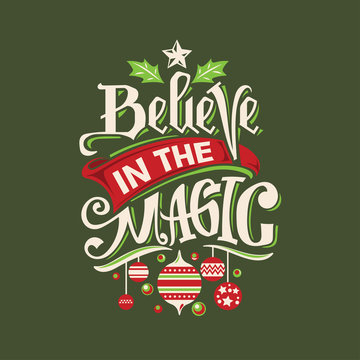 Christmas Tree with Quote. Believe in the Magic