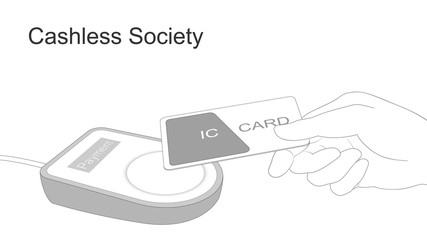 Cashless society and digital payments (IC card)