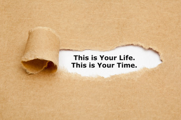 This Is Your Life This Is Your Time