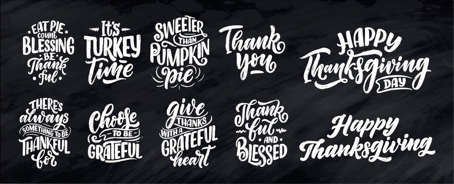 Set with lettering quotes for Thanksgiving Day. Typographic design. Greeting card and poster or print template. Autumn concept illustrations. Vector