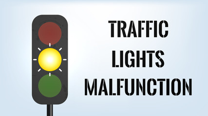 Traffic Lights Malfunction. Lights out of order concept. Text and lights with blinking yellow on light blue background. Stock vector illustration Fotomurales