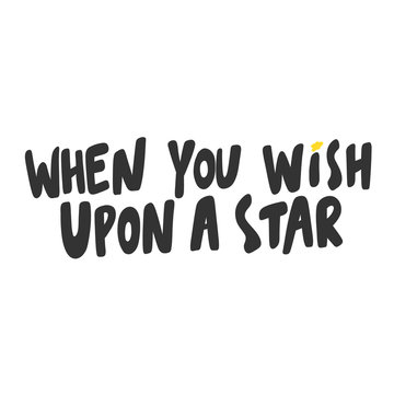 When you wish upon a star. Sticker for social media content. Vector hand drawn illustration design.