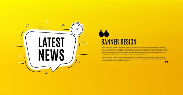 Latest news symbol. Yellow banner with chat bubble. Media newspaper sign. Daily information. Coupon design. Flyer background. Hot offer banner template. Bubble with latest news text. Vector