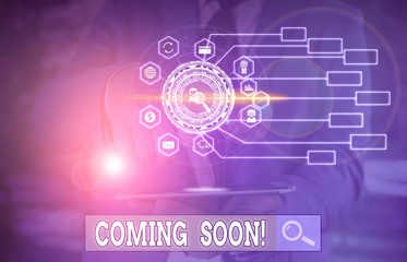 Conceptual hand writing showing Coming Soon. Concept meaning event or action that will happen after really short time Picture photo network scheme with modern smart device