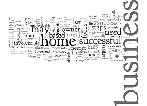 A Successful Home Based Business What Does It Take