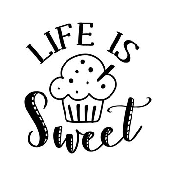 Life is sweet - lovely Concept with cupcake. Good for scrap booking, posters, textiles, gifts, coffee sets.