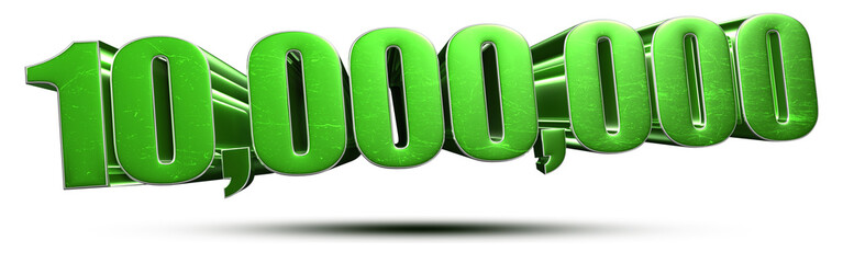 10 million numbers green 3d rendering on white background.(with Clipping Path).