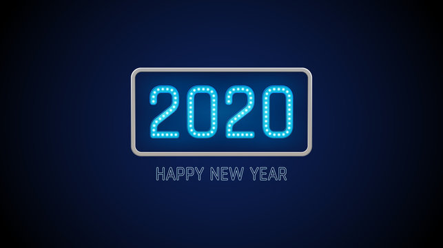 Happy new year 2020 text in light bulb board with bright neon on blue color background