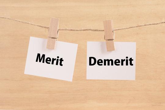 Merit   Demerit