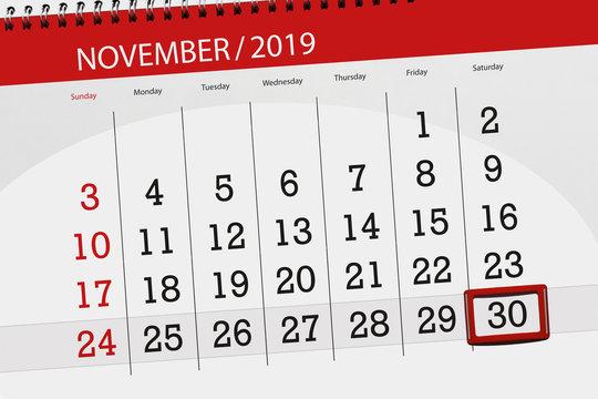 Calendar planner for the month november 2019, deadline day, 30, saturday