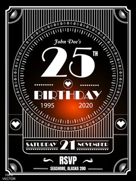 25 years birthday Vintage art deco luxury party invitation design template with geometric ornament on a black background. Vintage invitation template design for drink list, bar menu, glamour event.
