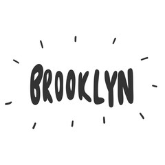 Brooklyn. Vector hand drawn sticker illustration with cartoon lettering.