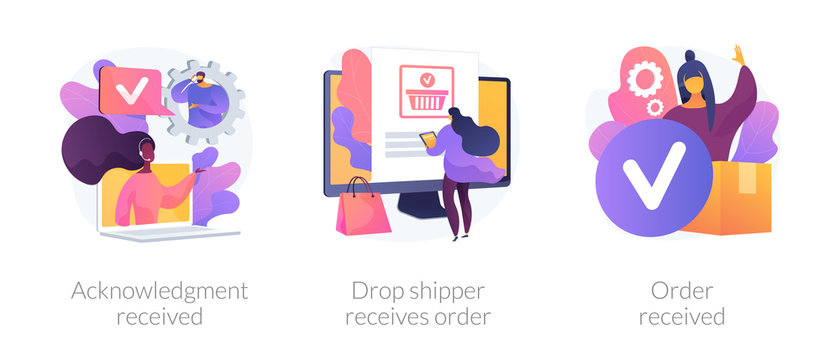 Customer support, express delivery service, transportation business. Acknowledgment received, drop shipper receives order, order received metaphors. Vector isolated concept metaphor illustrations