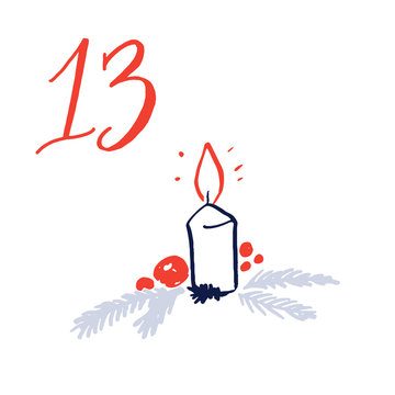 Advent calendar, day 13. Cute hand drawn illustration, large handwritten number on white background. Christmas card design. Burning candle decorated with spruce tree branches and berryies drawing