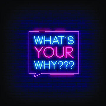 Whats Your Why Neon Signs Style Text vector