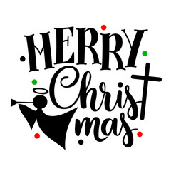 Merry Christmas vector files sayings. Christ mas clip art. Angel and cross image. Transparent background.