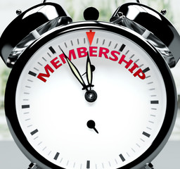 Membership soon, almost there, in short time - a clock symbolizes a reminder that Membership is near, will happen and finish quickly in a little while, 3d illustration