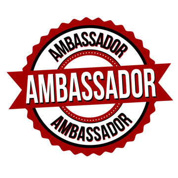 Ambassador label or sticker