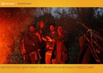 The Wider Image: Winter poses new threat to migrants in Bosnian forest camp