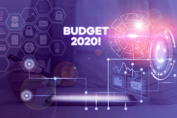 Word writing text Budget 2020. Business photo showcasing estimate of income and expenditure for next or current year Picture photo system network scheme modern technology smart device