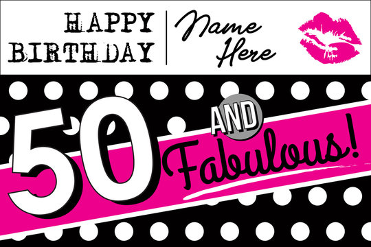 50 and Fabulous Birthday Card, Invitation or Poster | Pink & Black 50th Birthday Celebration Template | Vector Graphic for Banners, Flyers or Social Media Use