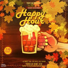 Happy Hours flyer, banner or template design with floral frame, autumn leaves, beer glass on wooden background. Vintage concept background, template, logo, labels, layout, badge, banner, card. Eps 10