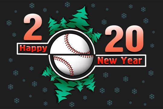 Happy new year 2020 and baseball ball