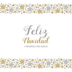 Feliz Navidad y Prospero Ano Nuevo - spanish Christmas wishes. Vector.