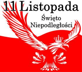 11 Listopada Narodowe Święto Niepodległości - znak - ikona- symbol - orzeł w koronie - patriotyzm - duma - flaga w tle